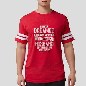 Perfect Freakin Husband T-Shirt
