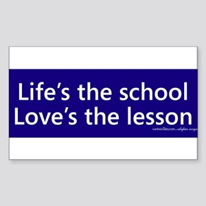 Lifes the school loves the lesson Sticker