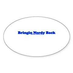 Bringin Nerdy Back Oval Sticker (50 pk)