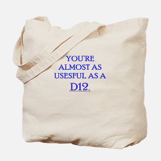 Useful as a D12 Tote Bag