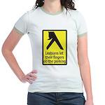 Lesbians Let Their Fingers Do Jr. Ringer T-Shirt