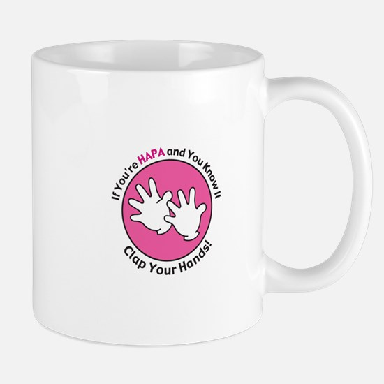 If You're HAPA and You Know It... Mug
