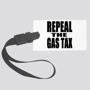 Repeal The Gas Tax Luggage Tag