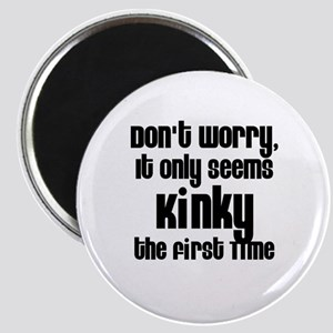 It Only Seems Kinky the First Magnet