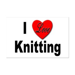 I Love Knitting Posters