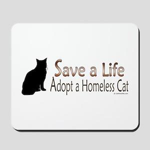 Adopt Homeless Cat Mousepad