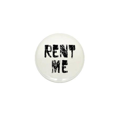 Rent Me Mini Button (100 pack)