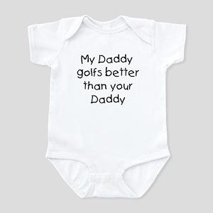 My daddy golfs Infant Bodysuit