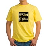 Half the WORLD lives on $2 do Yellow T-Shirt