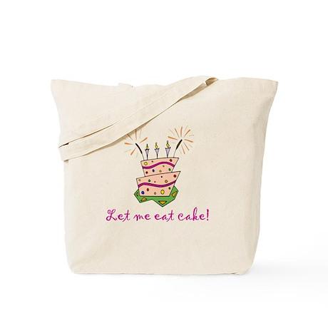 Let me eat cake! (pink) Tote Bag