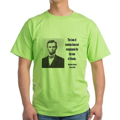 lincoln-loss-of-friends-pho T-Shirt