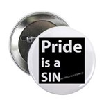"Pride is a SIN 2.25"" Button (10 pack)"