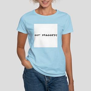 got fragged? Women's Pink T-Shirt