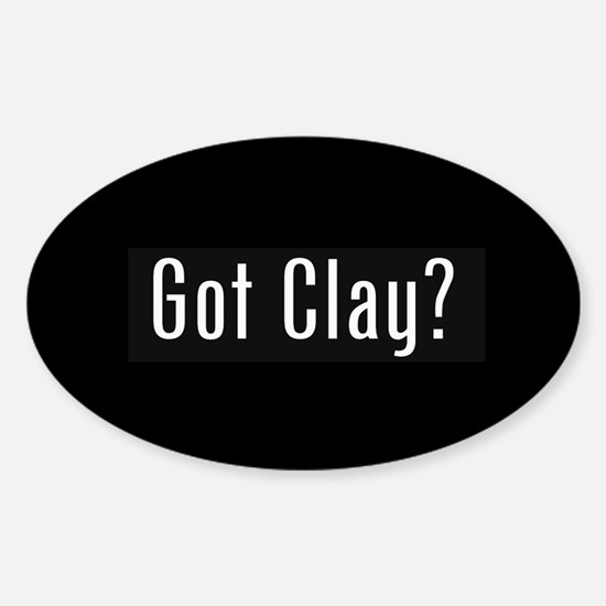 Got Clay Oval Decal