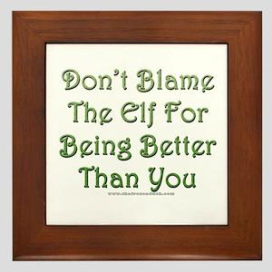 Don't blame the elf Framed Tile