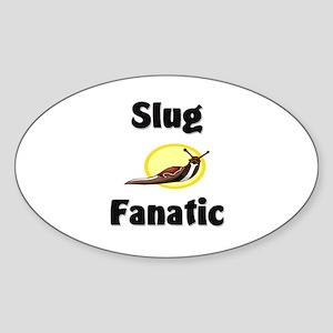Slug Fanatic Oval Sticker