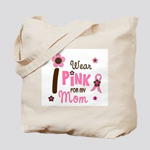 I Wear Pink For My Mom 12 Tote Bag