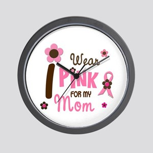 I Wear Pink For My Mom 12 Wall Clock