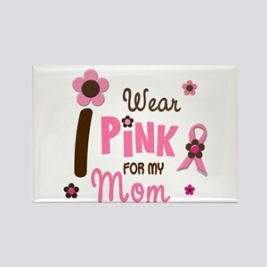 I Wear Pink For My Mom 12 Rectangle Magnet