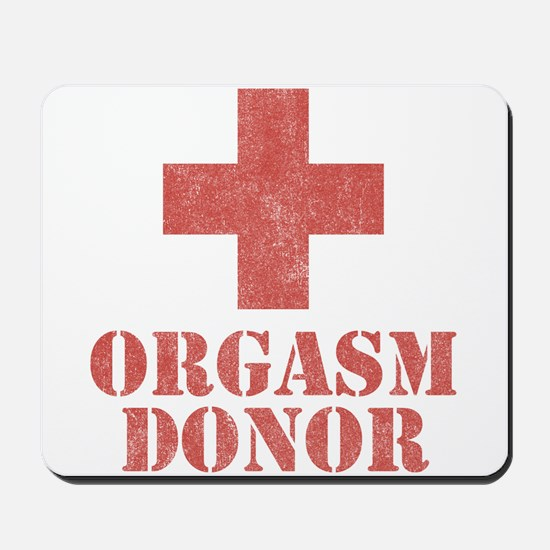 Orgasm Donor Mousepad