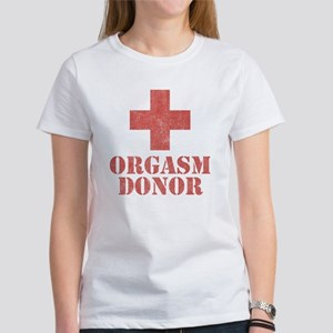 Orgasm Donor Women's T-Shirt