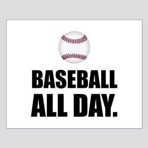 Baseball All Day Posters