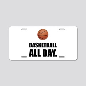 Basketball All Day Aluminum License Plate