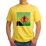 Men Not at Work Sign Yellow T-Shirt