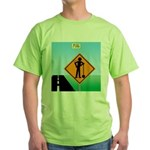 Men Not at Work Sign Green T-Shirt