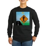 Men Not at Work Sign Long Sleeve Dark T-Shirt