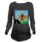Men Not at Work Sign Long Sleeve Maternity T-Shirt