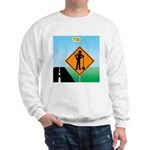Men Not at Work Sign Sweatshirt