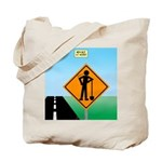Men Not at Work Sign Tote Bag