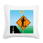 Men Not at Work Sign Square Canvas Pillow