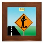Men Not at Work Sign Framed Tile