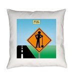 Men Not at Work Sign Everyday Pillow