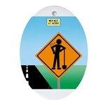 Men Not at Work Sign Oval Ornament