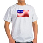 July 4 1776 Light T-Shirt
