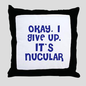 Nucular Throw Pillow