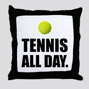 Tennis All Day Throw Pillow