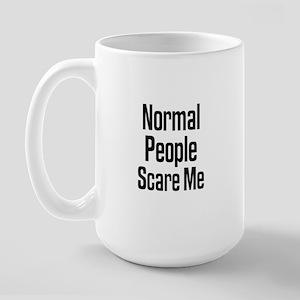 Normal People Scare Me Large Mug