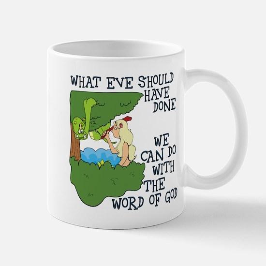 Eve should have... Mug