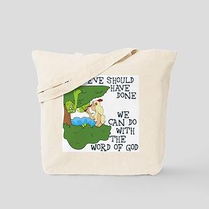 Eve should have... Tote Bag