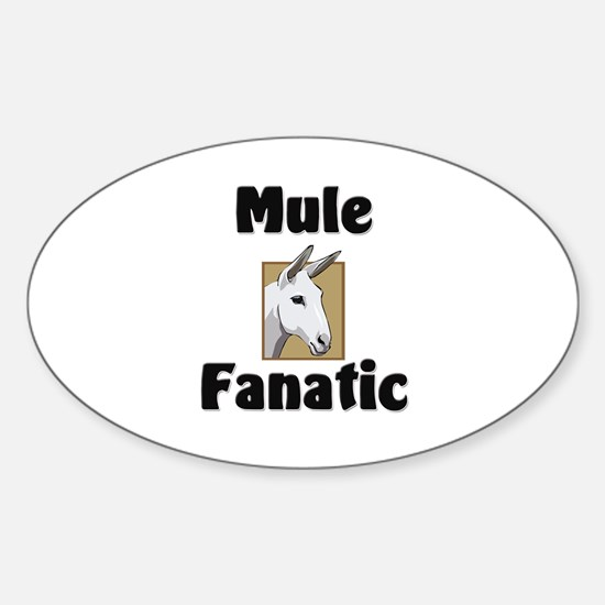 Mule Fanatic Oval Decal