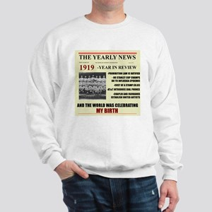 born in 1919 birthday gift Sweatshirt