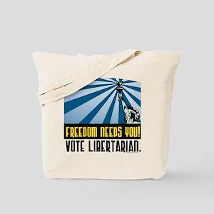 Freedom Need You Tote Bag