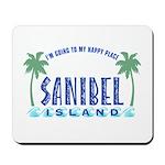 Sanibel Happy Place - Mousepad