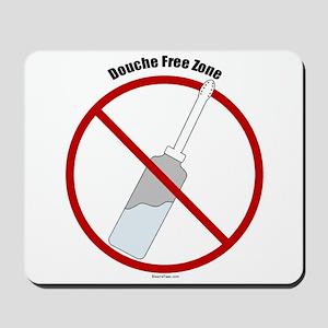 Douche Free Zone Mousepad