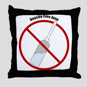 Douche Free Zone Throw Pillow