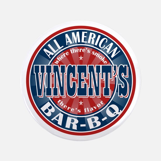 "Vincent's All American BBQ 3.5"" Button"